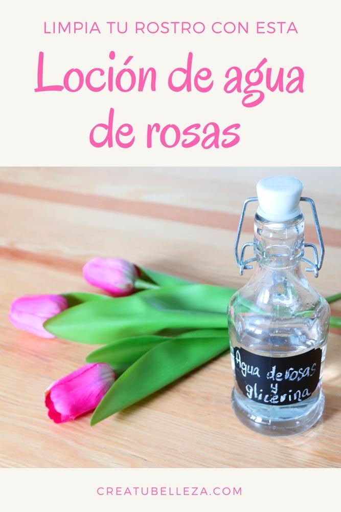 Loción de agua de rosas para limpiar la cara naturalmente | Crea tu Belleza