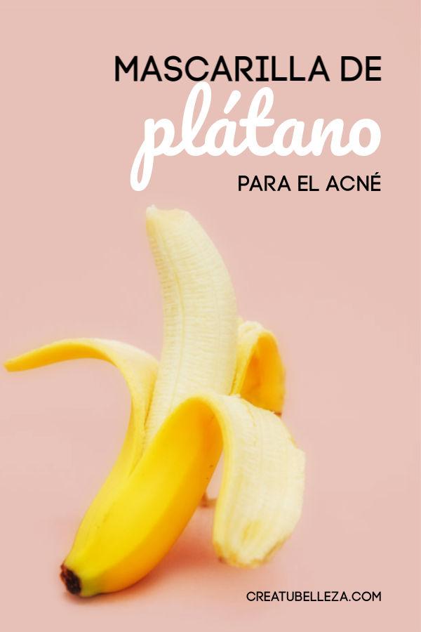 Cómo tratar el acné con plátano con esta mascarilla natural casera.