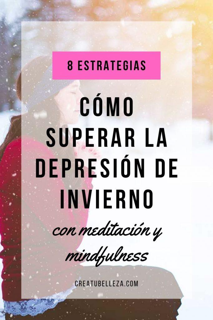 Cómo superar la depresión invernal o estacional con meditación y atención plena o mindfulness.