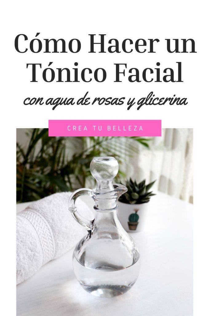 Cómo hacer un tónico facial con agua de rosas y glicerina. Un remedio natural para limpiar, tonificar y humectar tu rostro de manera natural